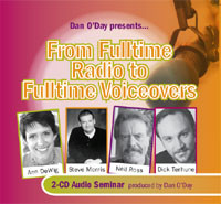 FROM FULLTIME RADIO TO FULLTIME VOICEOVERS Ann DeWig Steve Morris