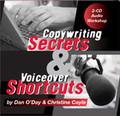 COPYWRITING SECRETS & VOICEOVER SHORTCUTS Dan O'Day Christine Coyle