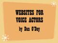 WEBSITES FOR VOICE ACTORS (mp3 audio seminar)