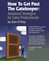 HOW TO GET PAST THE GATEKEEPER: ADVANCED STRATEGIES FOR SALES PROFESSIONALS (mp3 audio seminar)