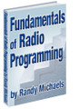 FUNDAMENTALS OF RADIO PROGRAMMING by Randy Michaels (e-book)