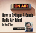 HOW TO CRITIQUE COACH RADIO AIR TALENT Program Directors Dan O'Day mp3
