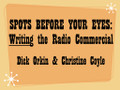 Dick Orkin and Christine Coyle demonstrate their method of writing original, effective radio commercials for the Famous Radio Ranch.