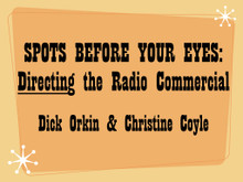 Christine Coyle of the Famous Radio Ranch, with the assistance of Dick Orkin, teaches a world-class lesson in how to direct voice actors so that the recorded commercial sounds even better than it looked on the printed page.