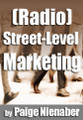RADIO STREET LEVEL MARKETING RADIO Paige Nienaber Team Interns Promotions mp3