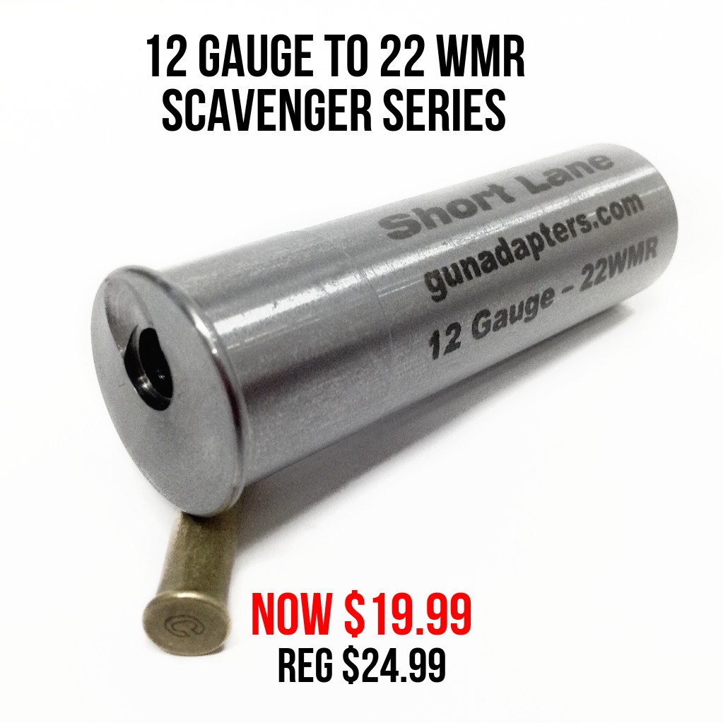 Scavenger Series 12 Gauge to 22 WMR Now $19.99 Reg $24.99 You Save $5.00!
