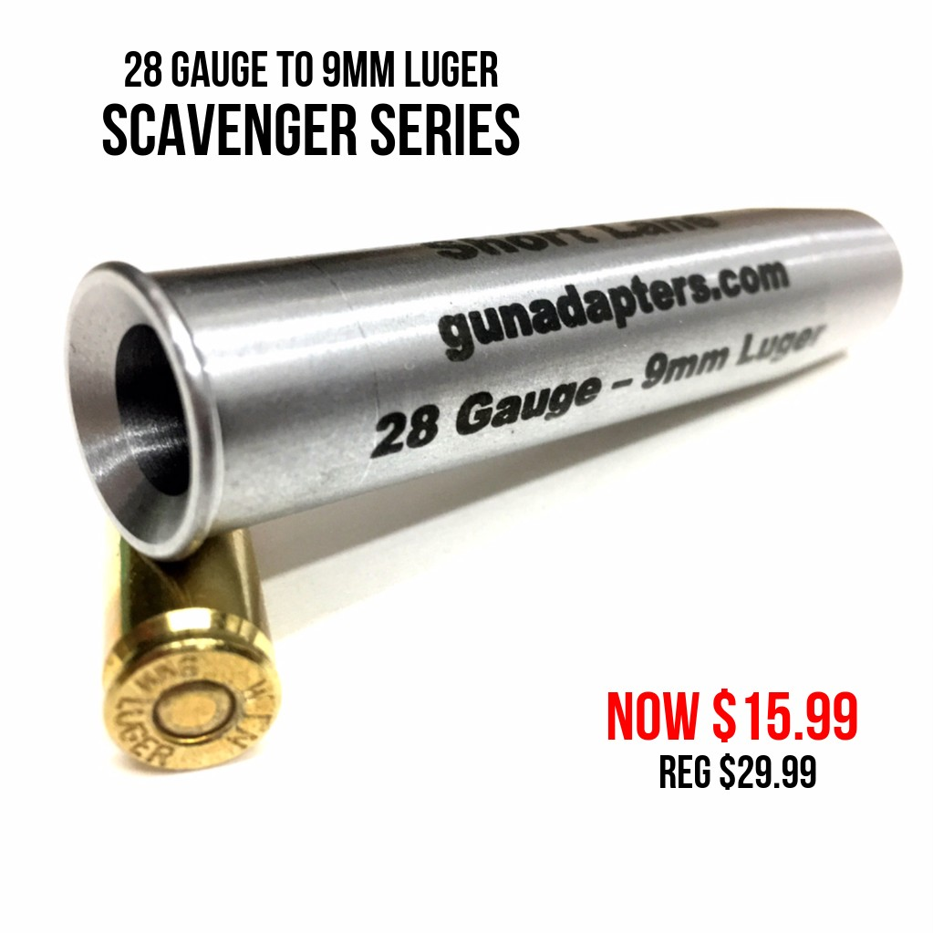 Scavenger Series 28 Gauge to 9mm Luger Now $15.99!