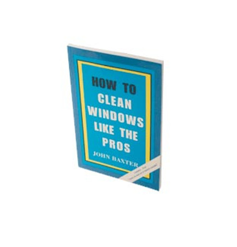"Training Material -- Book - ""How To Clean Windows Like the Pros"""