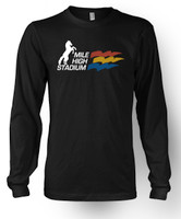 Mile High Stadium Long Sleeve T-Shirt - More Colors Available