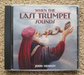 When The Last Trumpet Sounds, music compact disk by Jerry Hensley, front cover.