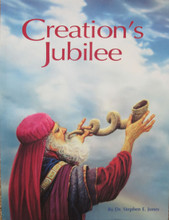 Creation's Jubilee by Dr. Stephen E. Jones, front cover