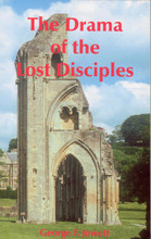 Drama of the Lost Disciples by George F. Jowett