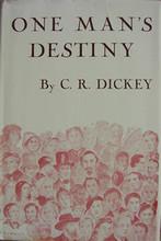 One Man's Destiny by Mrs. C.R. Dickey