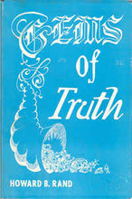 Gems Of Truth by Dr. Howard B. Rand