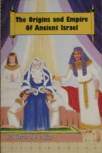 Origin and Empires of Ancient Israel by Steven M. Collins