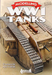Histoire & Collections - Modelling Tanks of the First World War