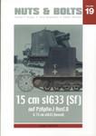 Nuts & Bolts - Sfl. Pz.I Ausf. B & 15 cm sIG 33