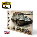 Ammo of MIG - King Tiger - Visual Modeller's Guide