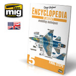 Ammo of MIG - Encyclopedia of Aircraft Modelling Techniques Vol.5: Final Steps