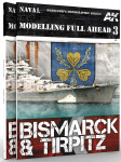 AK Interactive: Modelling Full Ahead #3 - Bismarck and Tirpitz