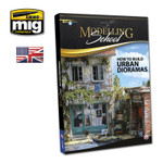 Ammo of MiG: Modelling School - How to Build Urban Dioramas