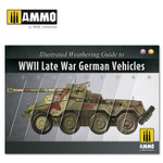 Ammo of MiG - Illustrated Guide of WWII Late War German Vehicles
