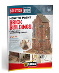 Ammo of MiG - Solution Book - How to Paint Brick Buildings