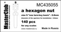 Masterclub - Hexagon standard Nut, head 0.8mm aperture 0.6mm 140 pcs.
