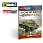 Ammo of MiG - Solution Book - How to Paint 4bo Russian Green Vehicles