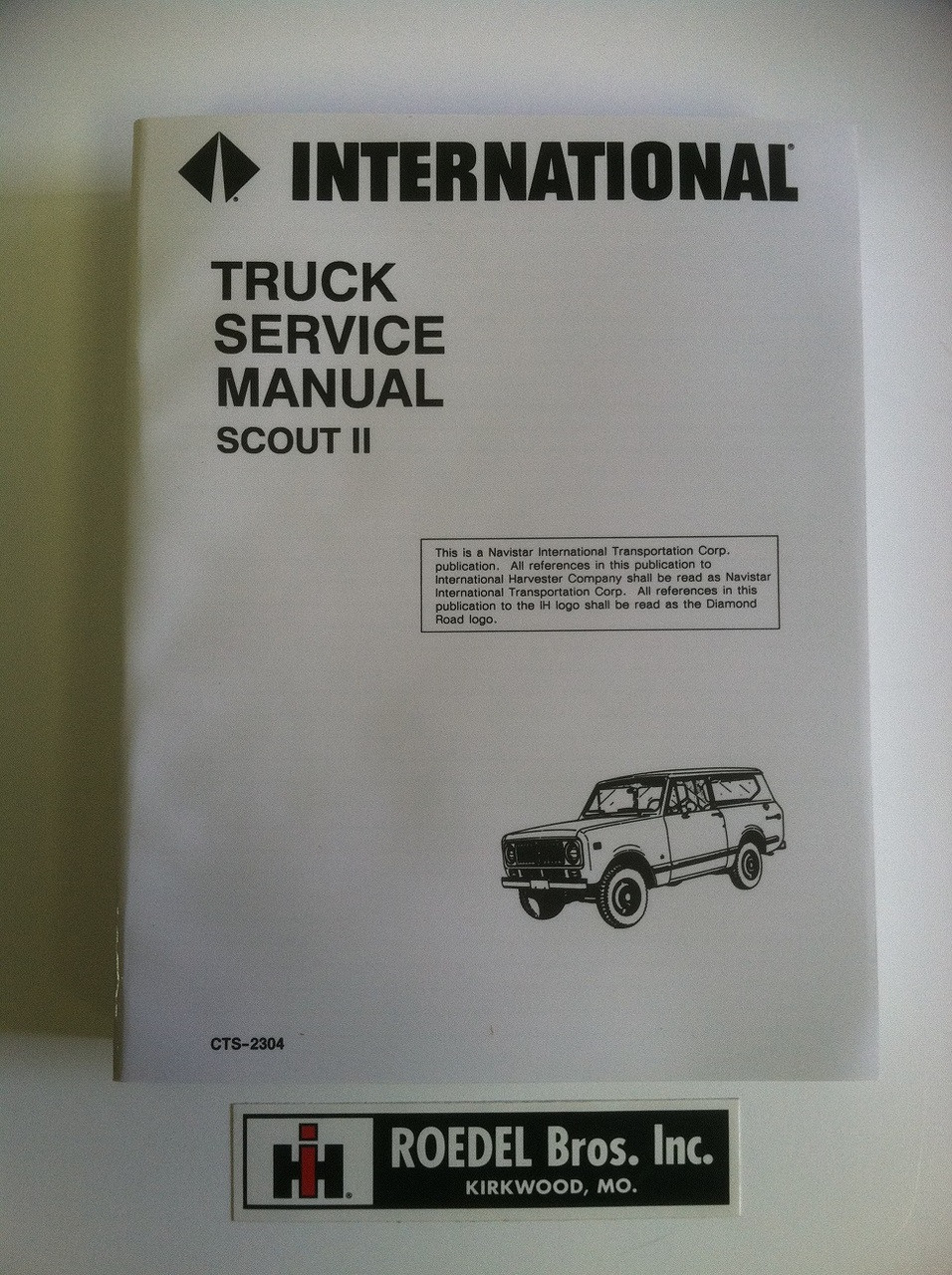 CTS-2304 1972-75 Scout II Service Manual