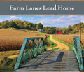 Farm Lanes Lead Home - Puzzle