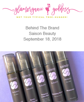 Glamorganic Goddess Behind The Brand With Saison Organic Skin Care