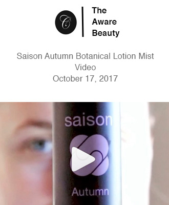 The Aware Beauty Using Saison Organic Botanical Lotion Mist