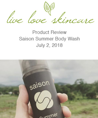 Live Love Skincare Review of Summer Body Wash from Saison Organic Skin Care