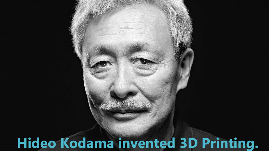 Hideo Kodama invented 3D Printing