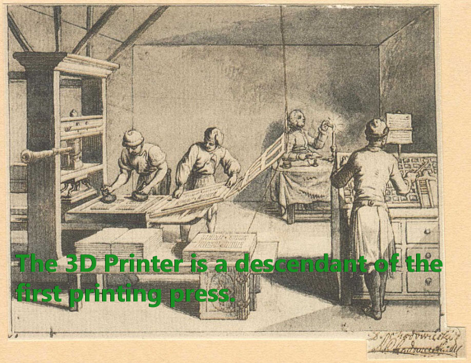 3D Printing is a descendant of the Printing Press