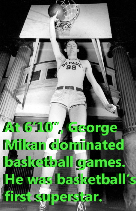 George Mikan was the NBA's first superstar.