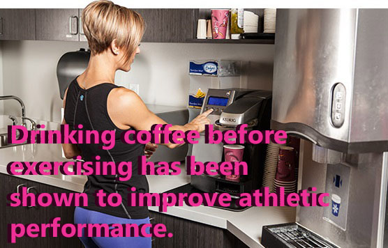 Consumption of coffee has been found to enhance the performance of athletes