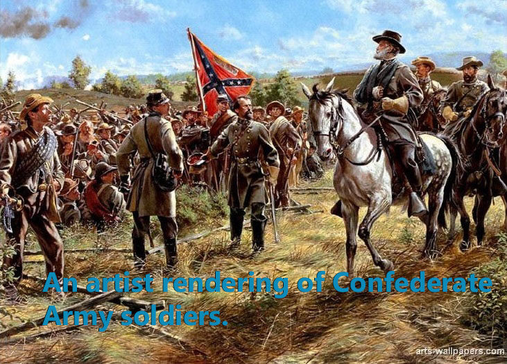 This is an artist rendering of Confederate Army soldiers