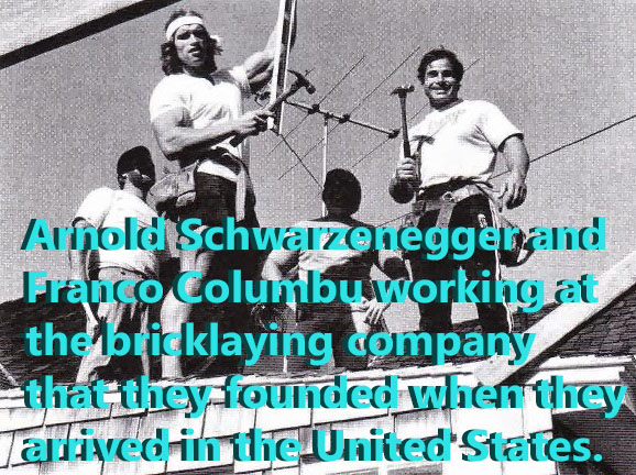 Arnold Schwarzenegger and Franco Columbu at their bricklaying business.