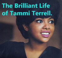 THE BRILLIANT LIFE OF TAMMI TERRELL