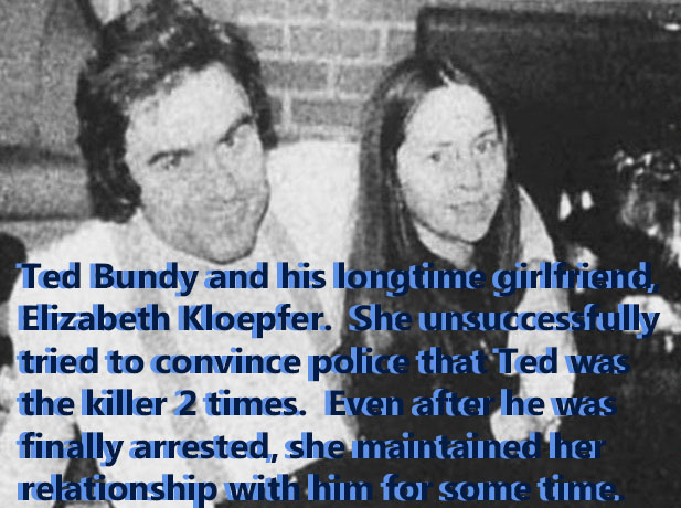 Ted Bundy and his longtime girlfriend, Elizabeth Kloepfer