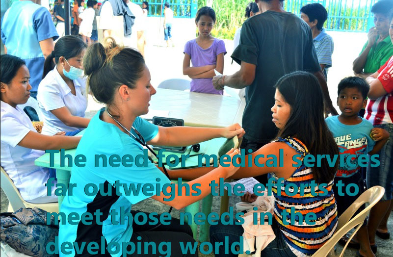In many places around the world the need for health care far exceeds the resources available to provide the care.