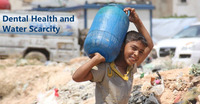 Dental Health and Water Scarcity