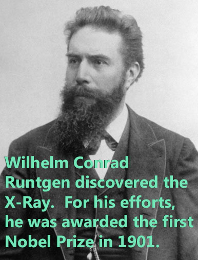 Wilhelm Conrad Runtgen invented the X-Ray machine