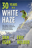 30 Years in a White Haze by Dan Egan
