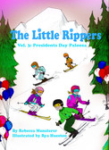 PRESIDENTS DAY PALOOZA: THE LITTLE RIPPERS VOLUME THREE