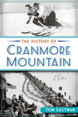 History of Cranmore Mountain