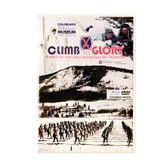 Climb to Glory- Legacy of the 10th Mountain Division Ski Troopers