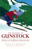 History of Gunstock